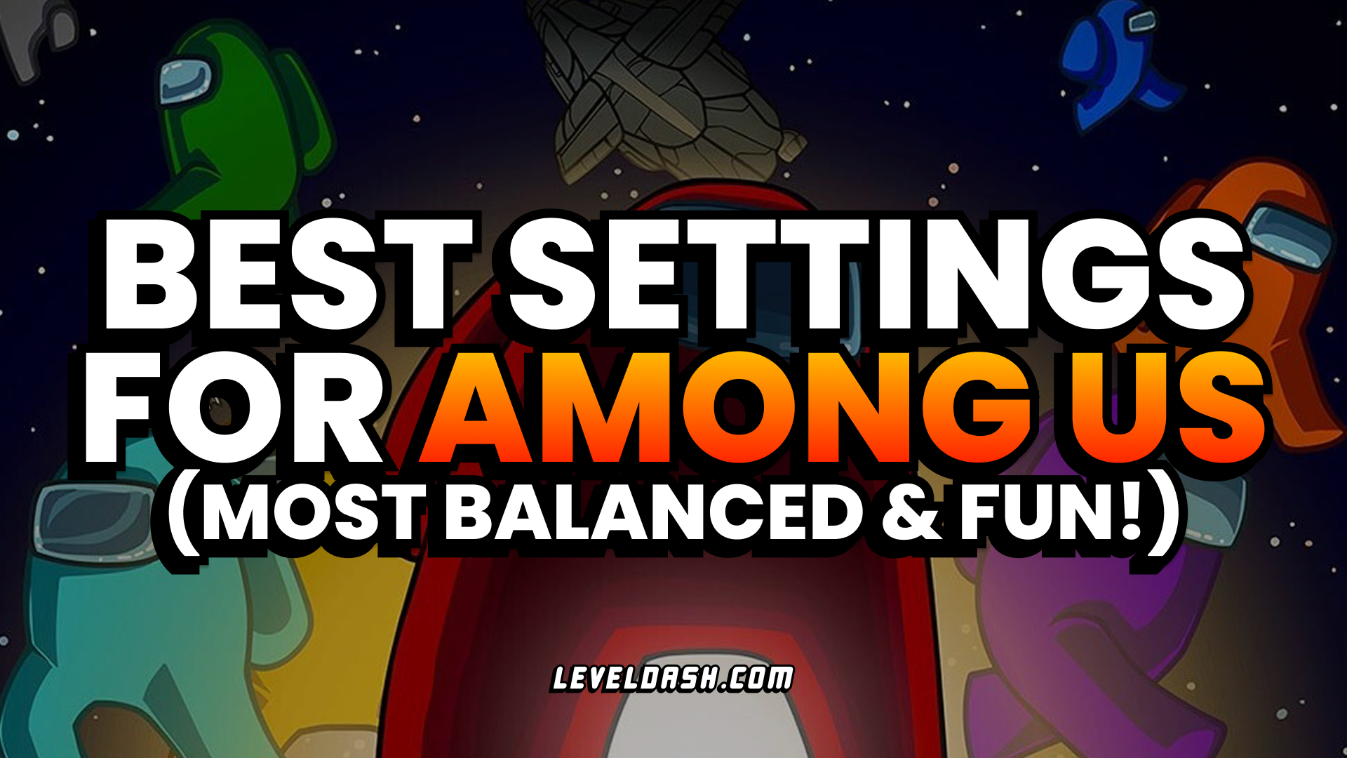 Best Settings for Among Us (Most Balanced & Fun)