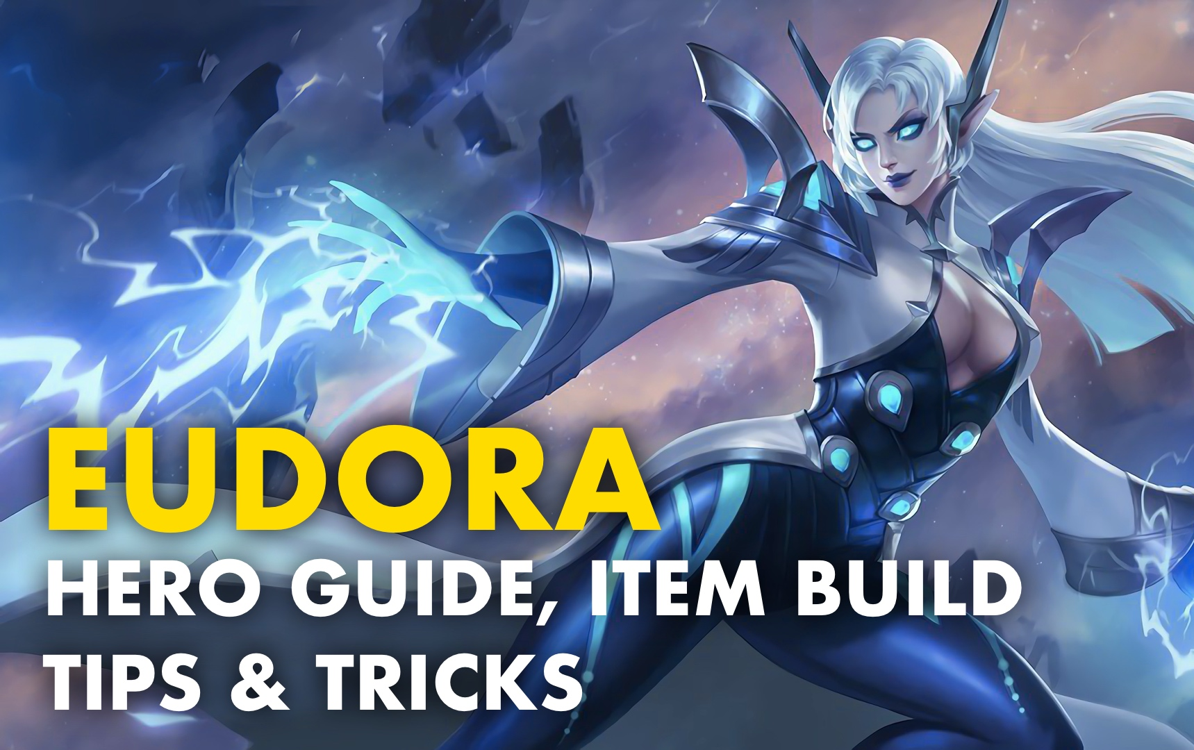 Eudora Best Item Build: Hero Guide, Tips & Tricks [2020]