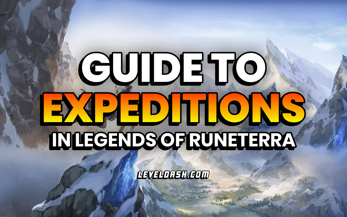 How Expeditions Work game mode in Legends of Runeterra guide