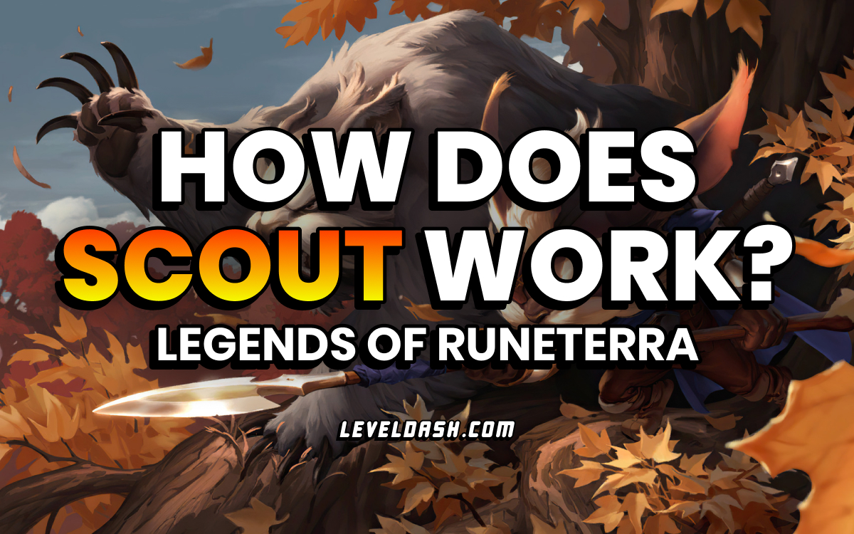 How does Scout Work in Legends of Runeterra