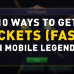 10 Ways to Get Tickets (Fast!) in Mobile Legends [2020]