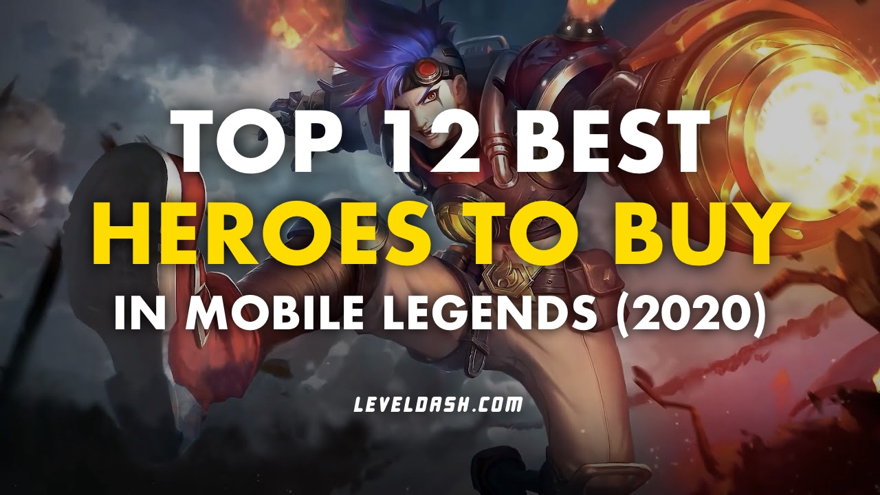 Top 12 Best Heroes To Buy In Mobile Legends 2020 LevelDash