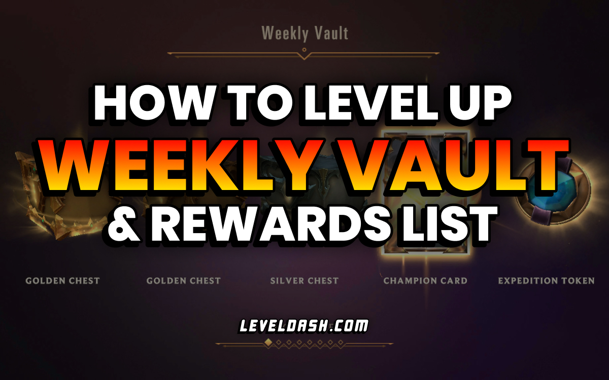 How to Level Up Weekly Vault, Rewards List in Legends of Runeterra