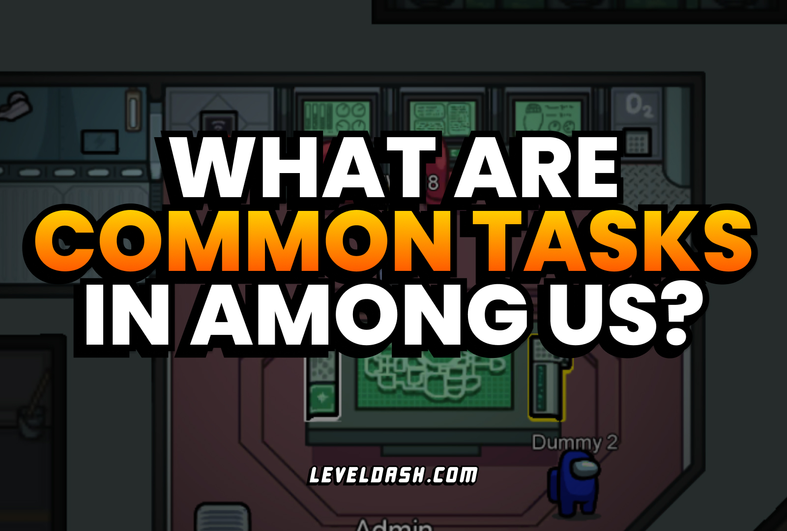 What are Common Tasks in Among Us? [Explained]
