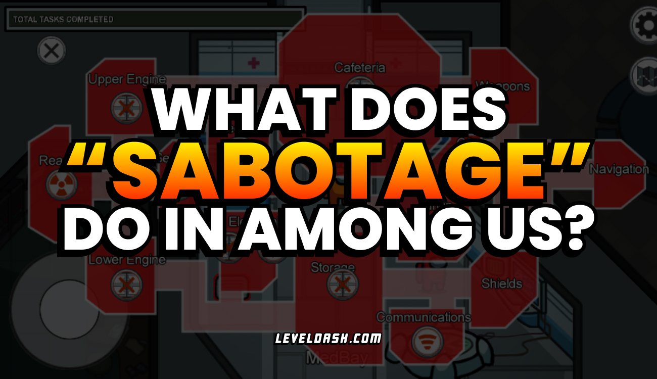 "What does ""Sabotage"" do in Among Us? (Complete List of Sabotage Effects)"